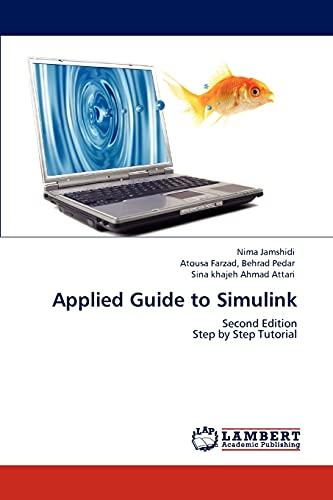 Applied Guide to Simulink: Nima Jamshidi (author)