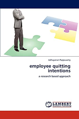 9783845473727: employee quitting intentions: a research based approach