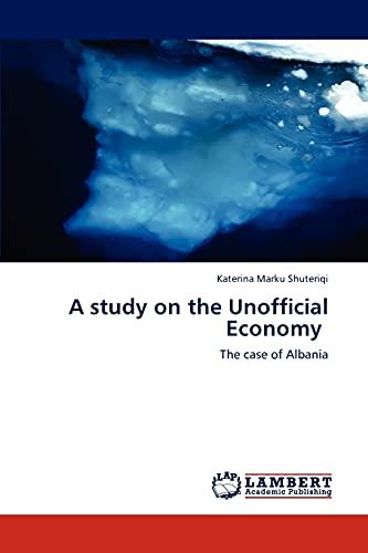 A Study on the Unofficial Economy: Katerina Marku Shuteriqi