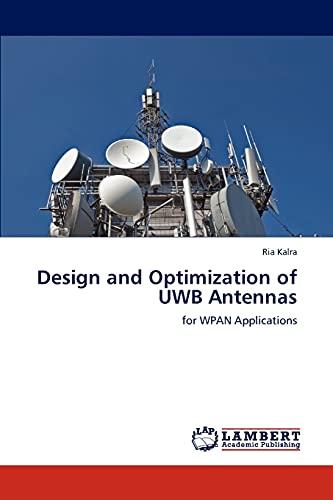 Design and Optimization of Uwb Antennas: Ria Kalra
