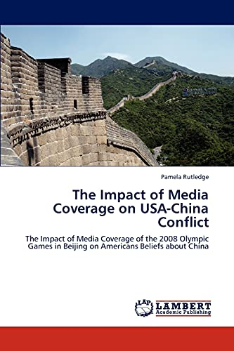 The Impact of Media Coverage on USA-China Conflict: Pamela Rutledge