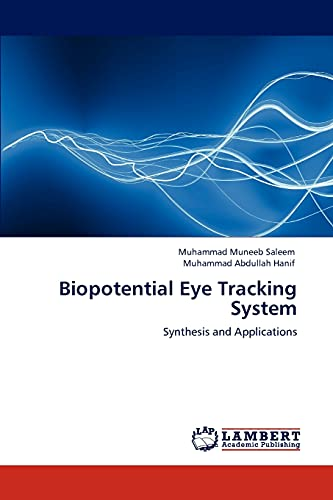 9783845475738: Biopotential Eye Tracking System: Synthesis and Applications