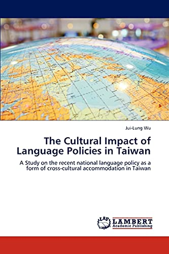 The Cultural Impact of Language Policies in: Jui-Lung Wu