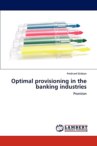 9783845476926: Optimal provisioning in the banking industries: Provision