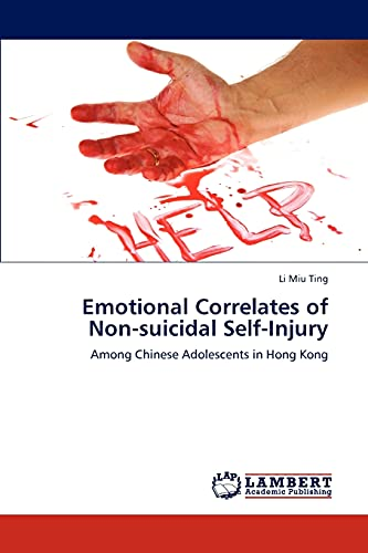 9783845477312: Emotional Correlates of Non-suicidal Self-Injury: Among Chinese Adolescents in Hong Kong