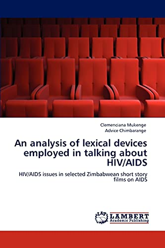 An Analysis of Lexical Devices Employed in Talking about HIVAIDS: Advice Chimbarange