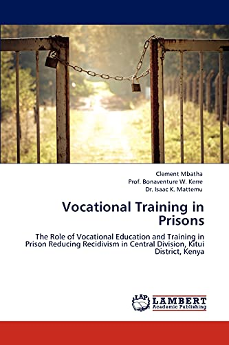 Vocational Training in Prisons: The Role of: Clement Mbatha; Prof.
