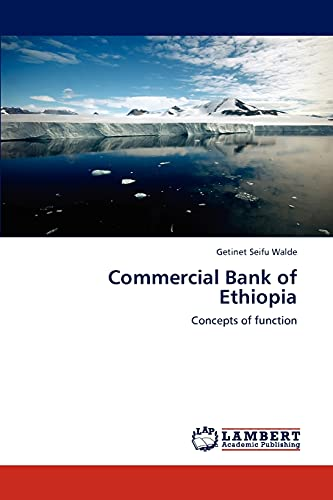 9783845479576: Commercial Bank of Ethiopia: Concepts of function