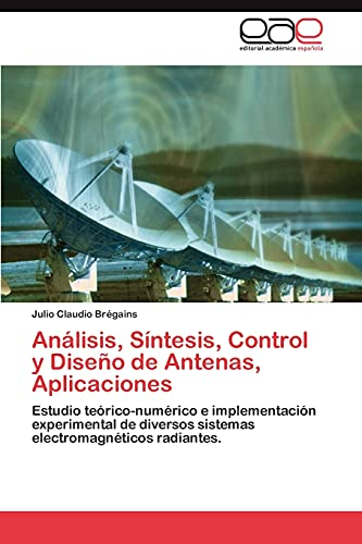 9783845480329: Análisis, Síntesis, Control y Diseño de Antenas, Aplicaciones