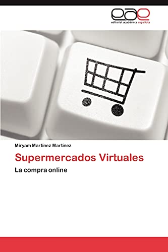 9783845480589: Supermercados Virtuales: La compra online (Spanish Edition)