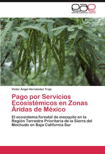Pago por Servicios Ecosistémicos en Zonas Áridas: Hernández Trejo, Víctor