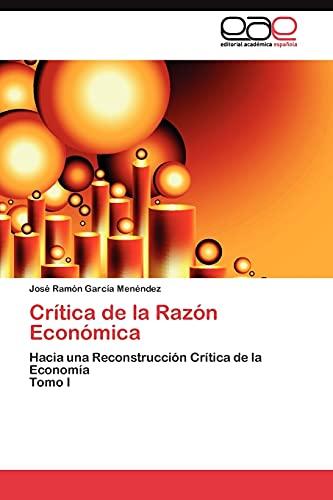 9783845481531: Crítica de la Razón Económica