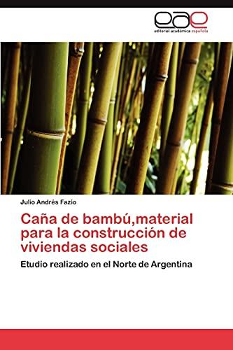 Caña de bambú,material para la construcción de viviendas sociales: Etudio realizado en el Norte de ...
