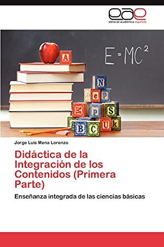 Didactica de La Integracion de Los Contenidos (Primera Parte): Jorge Luis Mena Lorenzo
