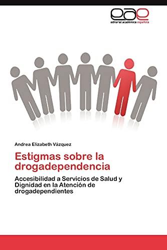 9783845482972: Estigmas sobre la drogadependencia