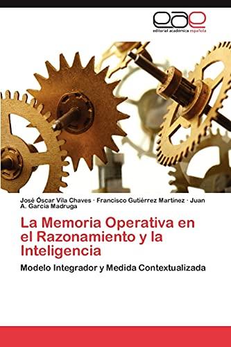 La Memoria Operativa En El Razonamiento y: Vila Chaves Jose