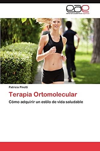 9783845484525: Terapia Ortomolecular: Cómo adquirir un estilo de vida saludable (Spanish Edition)