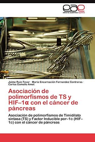 Asociacion de Polimorfismos de Ts y Hif-1 Con El Cancer de Pancreas: Jaime Ruiz-Tovar