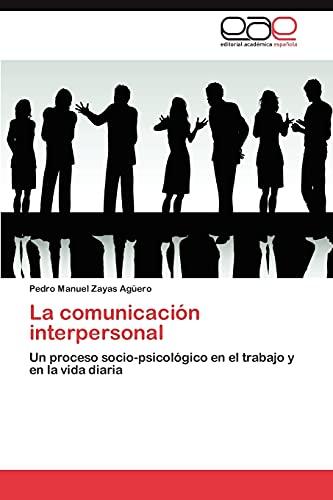 9783845484730: La comunicación interpersonal
