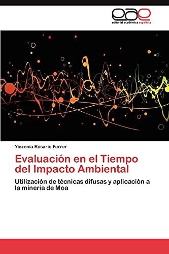 9783845485751: Evaluación en el Tiempo del Impacto Ambiental