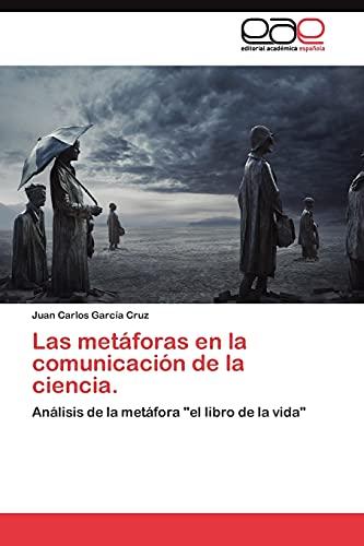 9783845486062: Las metáforas en la comunicación de la ciencia.