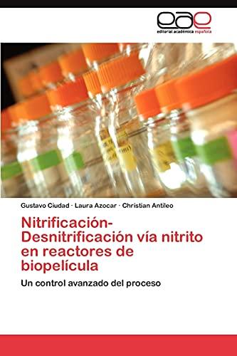 9783845486239: Nitrificación-Desnitrificación vía nitrito en reactores de biopelícula