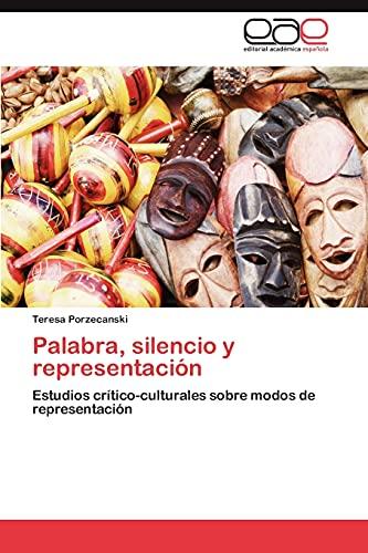 9783845486253: Palabra, silencio y representación: Estudios crítico-culturales sobre modos de representación (Spanish Edition)