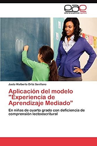 """9783845486482: Aplicación del modelo """"Experiencia de Aprendizaje Mediado"""": En niñas de cuarto grado con deficiencia de comprensión lectoescritural (Spanish Edition)"""