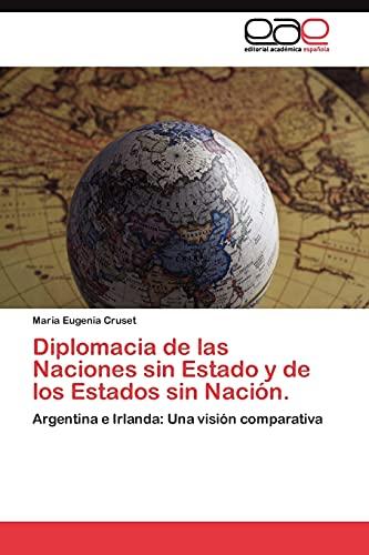9783845487267: Diplomacia de las Naciones sin Estado y de los Estados sin Nación.