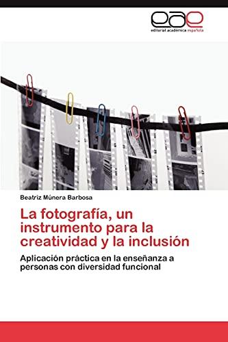 La Fotografia, Un Instrumento Para La Creatividad y La Inclusion: Beatriz Múnera Barbosa
