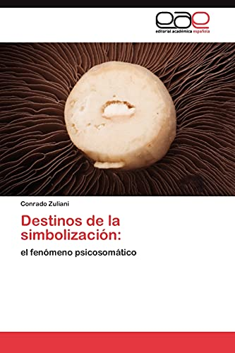 Destinos de La Simbolizacion: Conrado Zuliani