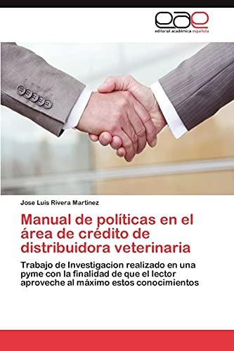 Manual de Politicas En El Area de: Jose Luis Rivera