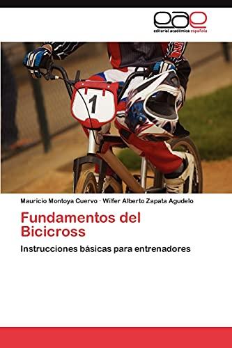 9783845490694: Fundamentos del Bicicross: Instrucciones básicas para entrenadores (Spanish Edition)