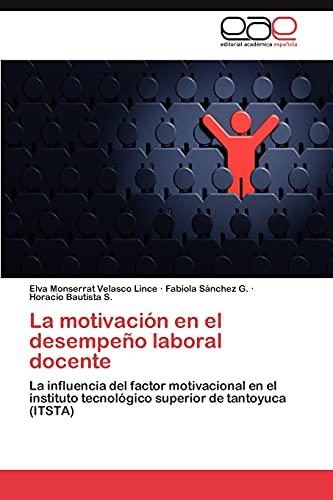 9783845491165 La Motivación En El Desempeño Laboral Docente