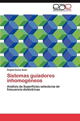 Sistemas guiadores inhomogéneos: Análisis de Superficies selectoras de frecuencia ...