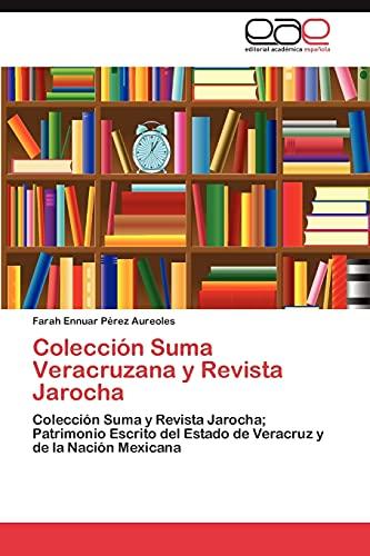 Coleccià n Suma Veracruzana y Revista Jarocha: Pà rez Aureoles
