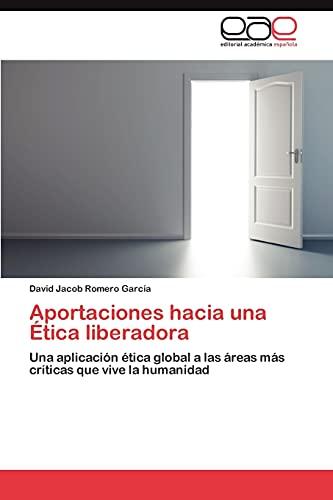 9783845491394: Aportaciones hacia una Ética liberadora