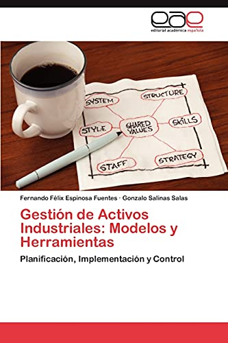 9783845491400: Gestión de Activos Industriales: Modelos y Herramientas: Planificación, Implementación y Control (Spanish Edition)