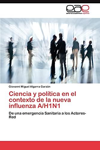 9783845491547: Ciencia y política en el contexto de la nueva influenza A/H1N1