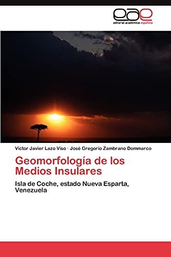 Geomorfologia de Los Medios Insulares: Victor Javier Lazo Viso