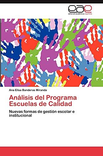 Analisis del Programa Escuelas de Calidad: Ana Elisa Banderas Miranda