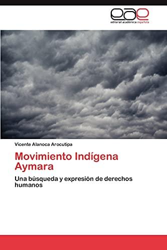 9783845493077: Movimiento Indígena Aymara