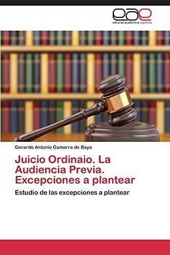 9783845493190: Juicio Ordinaio. La Audiencia Previa. Excepciones a plantear: Estudio de las excepciones a plantear (Spanish Edition)