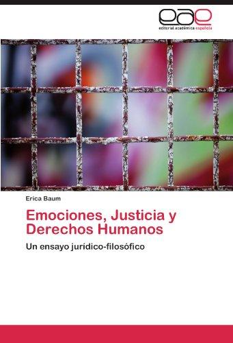 9783845493350: Emociones, Justicia y Derechos Humanos: Un ensayo jurídico-filosófico (Spanish Edition)