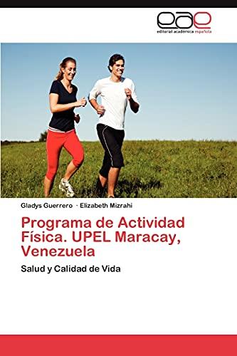 Programa de Actividad Fisica. Upel Maracay, Venezuela: Gladys Guerrero