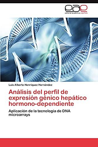 9783845494166: Análisis del perfil de expresión génico hepático hormono-dependiente