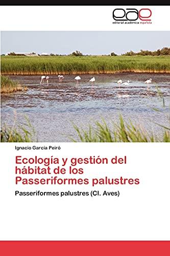 9783845494609: Ecología y gestión del hábitat de los Passeriformes palustres