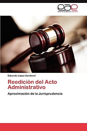 Reedicion del Acto Administrativo: Lopez Sandoval Eduardo