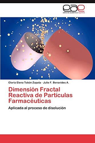 Dimension Fractal Reactiva de Particulas Farmaceuticas: Julie F. Benavides A.