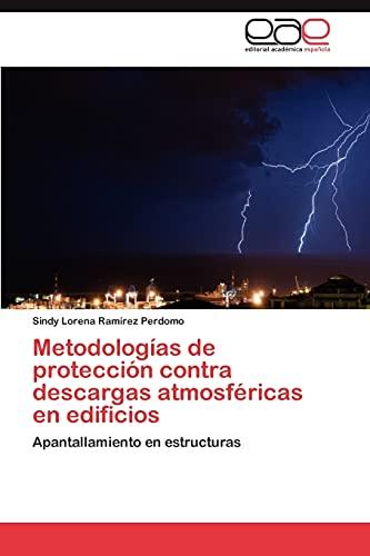 9783845497099: Metodologías de protección contra descargas atmosféricas en edificios: Apantallamiento en estructuras (Spanish Edition)